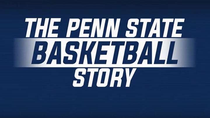 The Penn State Basketball Story